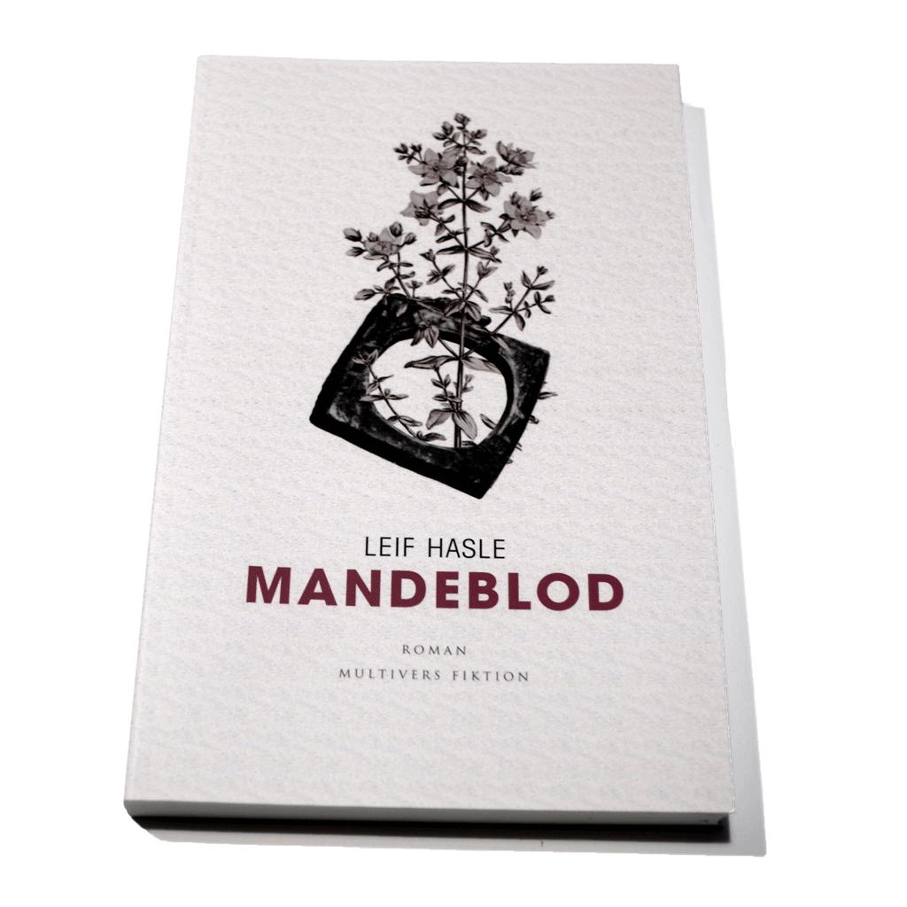 Leif Hasles roman Mandeblod.